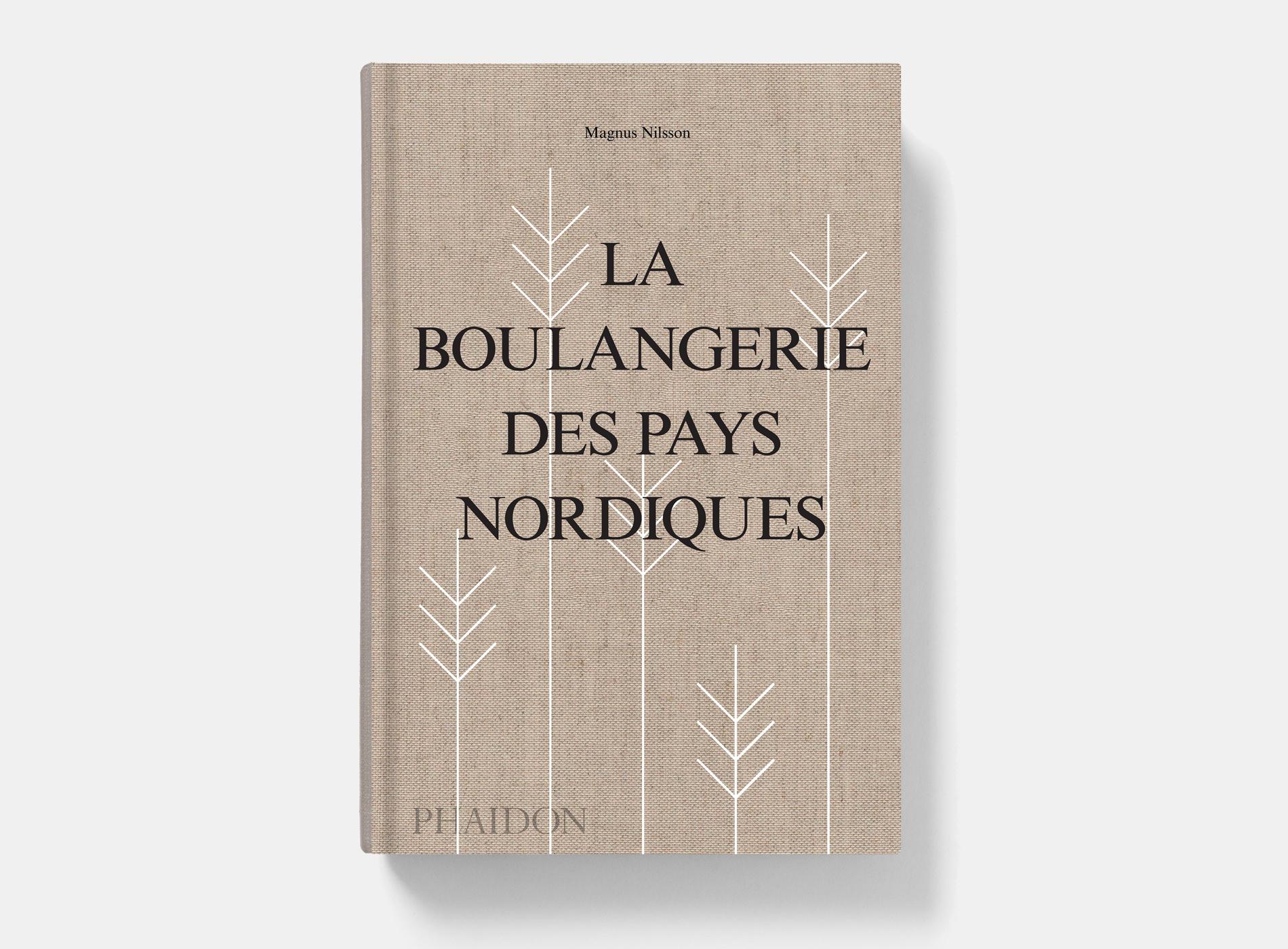 La Boulangerie Des Pays Nordiques Magnus Nilsson Phaidon Couverture
