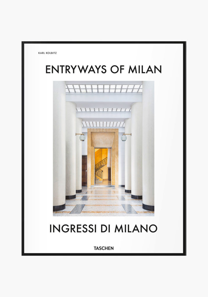 Entryways of Milan, Ingressi di Milano Taschen Couverture